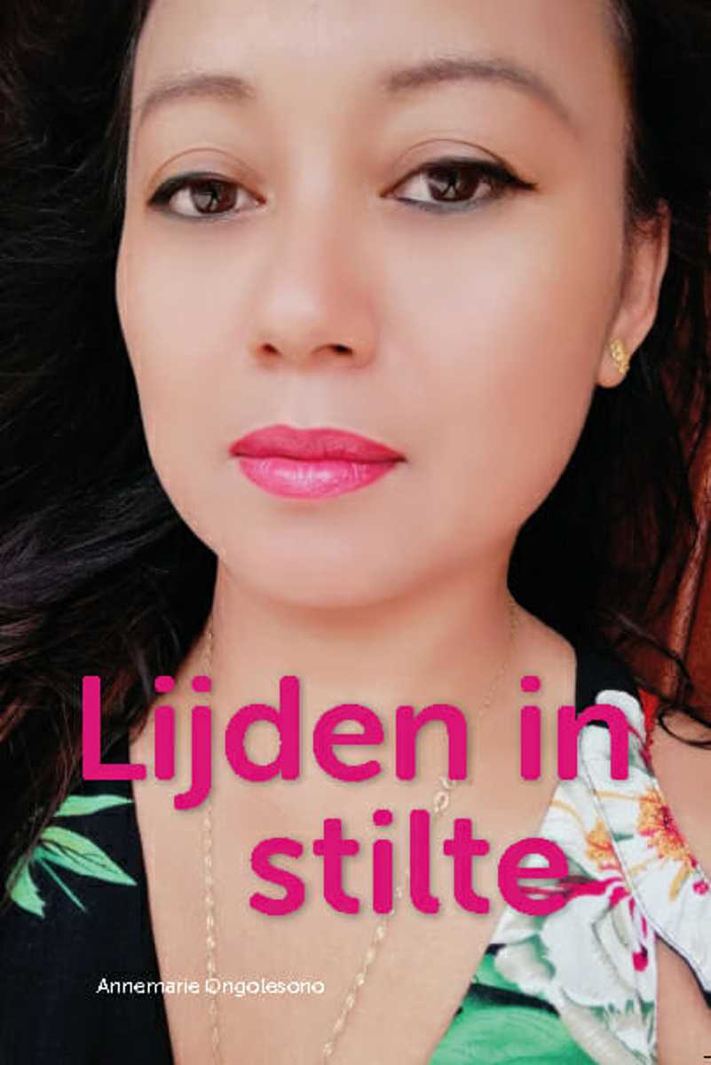 Lijden in stilte - Annemarie Ongolesono